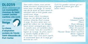 DL0259 a été nommé Neige par la classe d'adaptation scolaire de l'école Saint-Alexandre de Port-Cartier