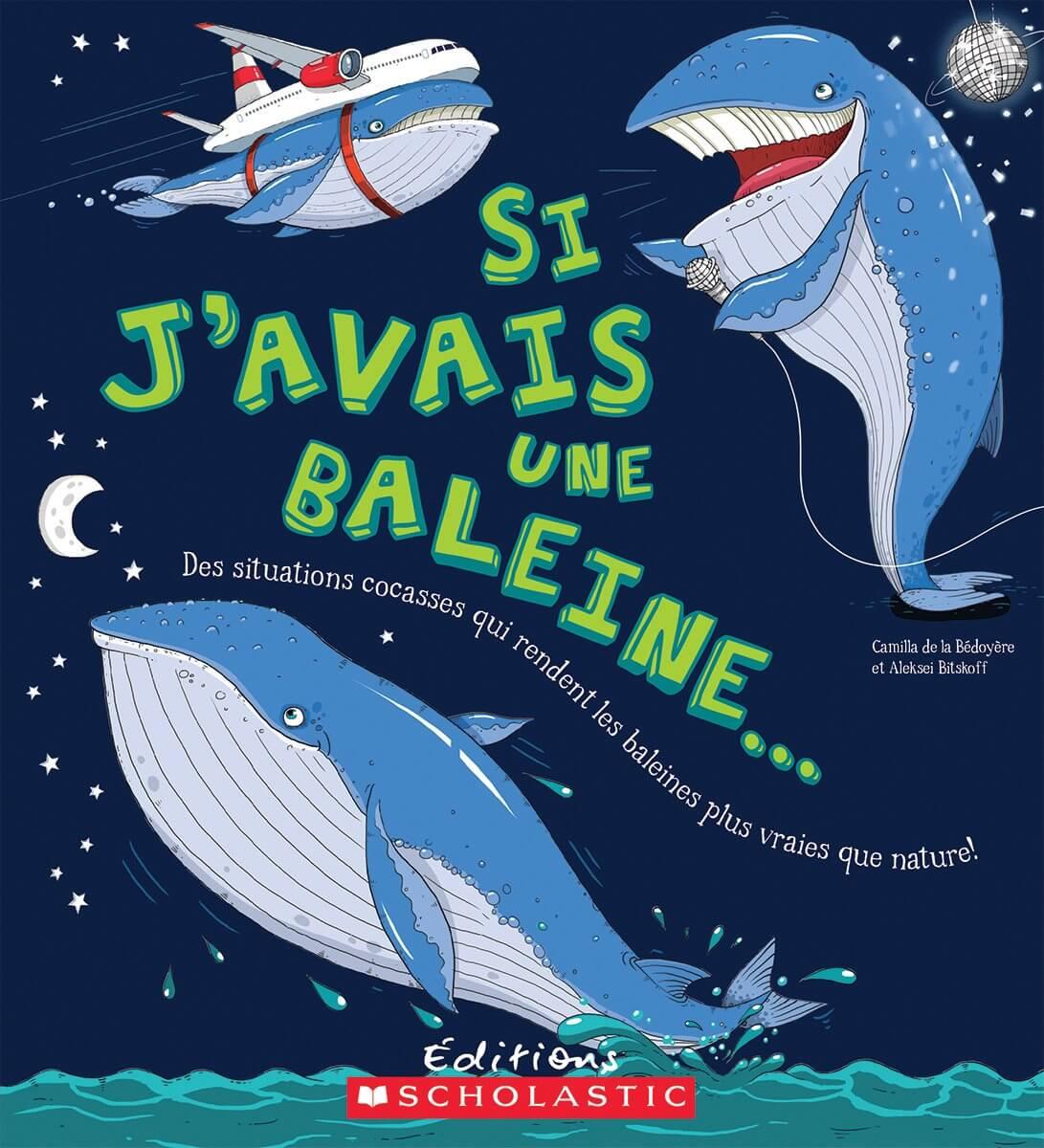 Couverture du livre Si j'avais une baleine bleue.