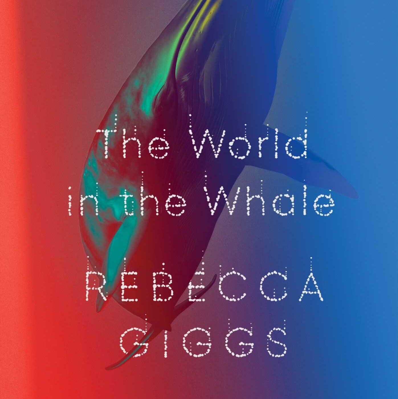 Cover of Rebecca Giggs's book